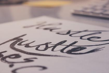 hustle, lettering, letters, words, design, creative, paper, writing